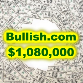 Price Paid for Bullish.com Updated to Over $1 Million After Previously Undisclosed Brokerage Cost Revealed